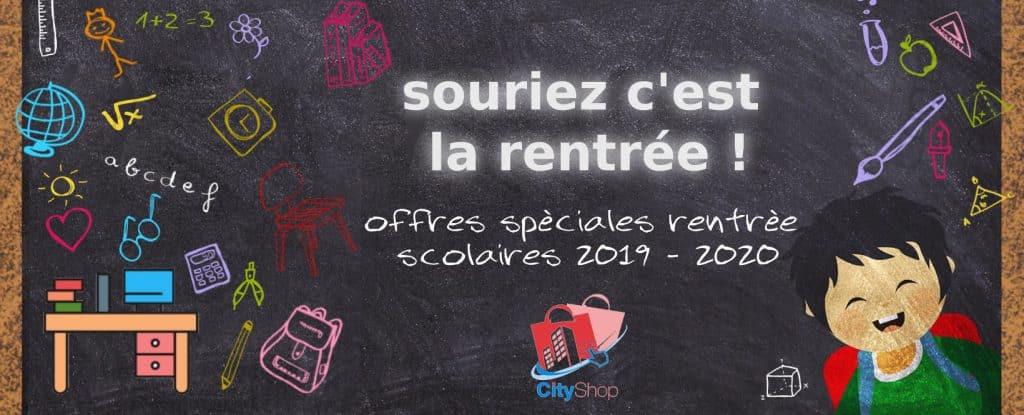 Offres spéciales rentrée scolaire 2019 – 2020, CityShop tunisie